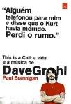 This-is-a-call-A-vida-e-a-musica-de-Dave-Grohl